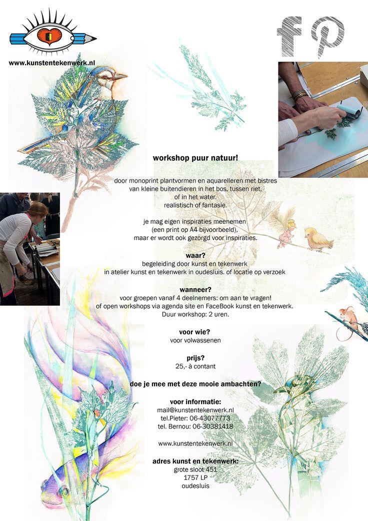 workshop: Puur natuur! In atelier kunst en tekenwerk of een locatie op verzoek. Om aan te vragen voor groepen vanaf 4 personen.