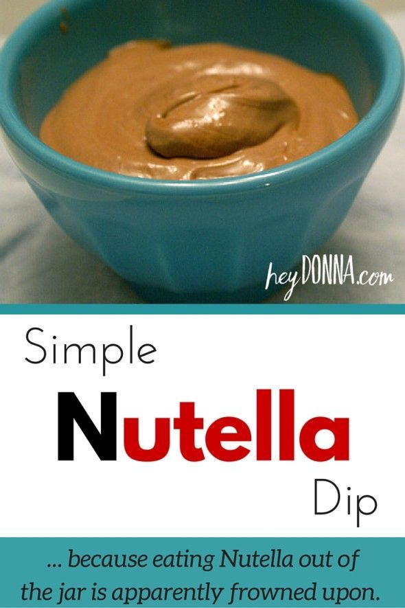 Simple Nutella Dip Recipe - Because eating Nutella out of the jar is apparently frowned upon.