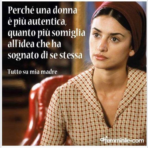 Perché una #donna è più autentica, quanto più assomiglia all'idea che ha sognato di se stessa