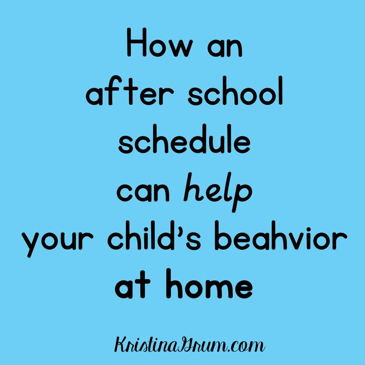 An after school schedule can help to improve behavior at home