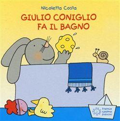 Prezzi e Sconti: #Giulio coniglio fa il bagno nicoletta costa  ad Euro 2.55 in #Panini #Media libri ragazzi 0 5 anni