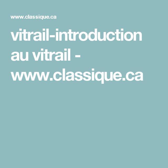 vitrail-introduction au vitrail - www.classique.ca