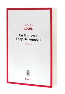 En finir avec Eddy Bellegueule, de Édouard Louis - Châtelaine