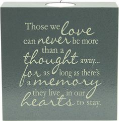 quotes for loved ones who passed away - RIP cousin Roger you will be missed.