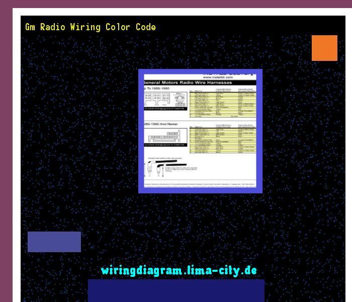 e62e8bf032a9e8d8119b701a58ceab39 gm radio wiring color code wiring diagram 174542 amazing wiring