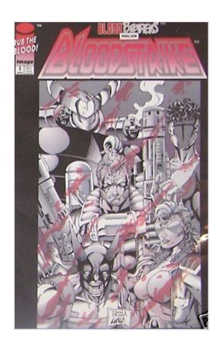Image Comics Bloodstrike #1 (Apr 1993) ***FREE SHIPPING***