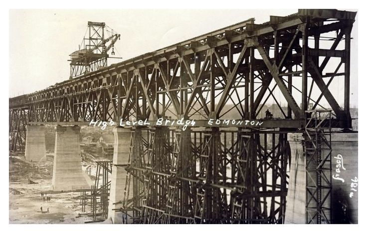Edmonton, Alberta High Level Bridge construction c 1913