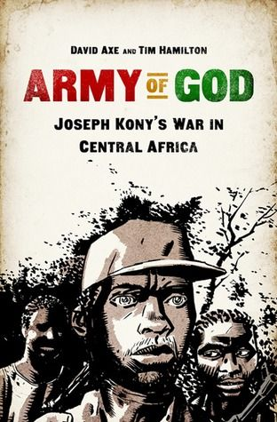 In 1991, Kony claimed that spirits had come to him with instructions: he was to lead the Lord's Resistance Army, in a series of raids against Ugandan civilians. Decades later, Kony has sown chaos throughout Central Africa, kidnapping and terrorizing countless innocents. Yet despite a global outcry and an international military intervention, the carnage has continued. Drawn from reporting by war reporter David Axe  this is the first-ever graphic account of the phenomenon surrounding Kony.