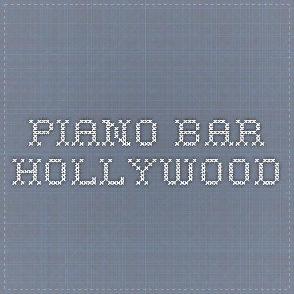 Piano Bar Hollywood