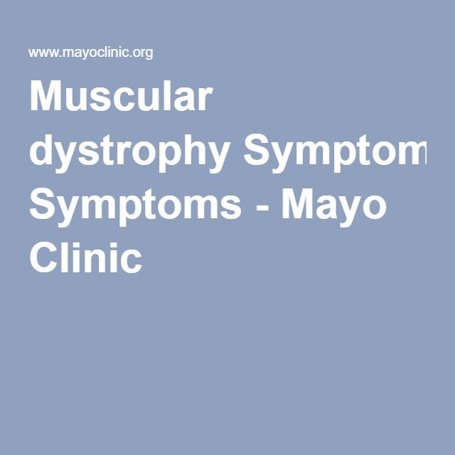 Muscular dystrophy Symptoms - Mayo Clinic