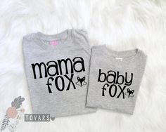 Hey, I found this really awesome Etsy listing at https://www.etsy.com/listing/469948421/mama-fox-baby-fox-grey-shirts-cute
