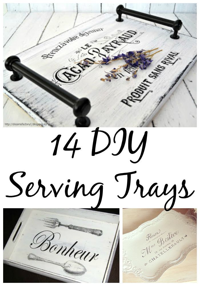 14 DIY Serving Tray Ideas - The Graphics Fairy