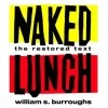 NAKED LUNCH – WILLIAM BURROUGHS (1959)  Burroughs didn't so much disregard the literary rule book with Naked Lunch - he tore it to shreds and reassembled it as he saw fit, making his book one of the first examples of postmodern literature. Soaked in drug use, junkie William Lee (an alter ego for Burroughs himself) chases his next fix, warping from reality on the road between the US and Mexico into the Interzone, a dreamlike place based on Tangiers. Insanity in print.