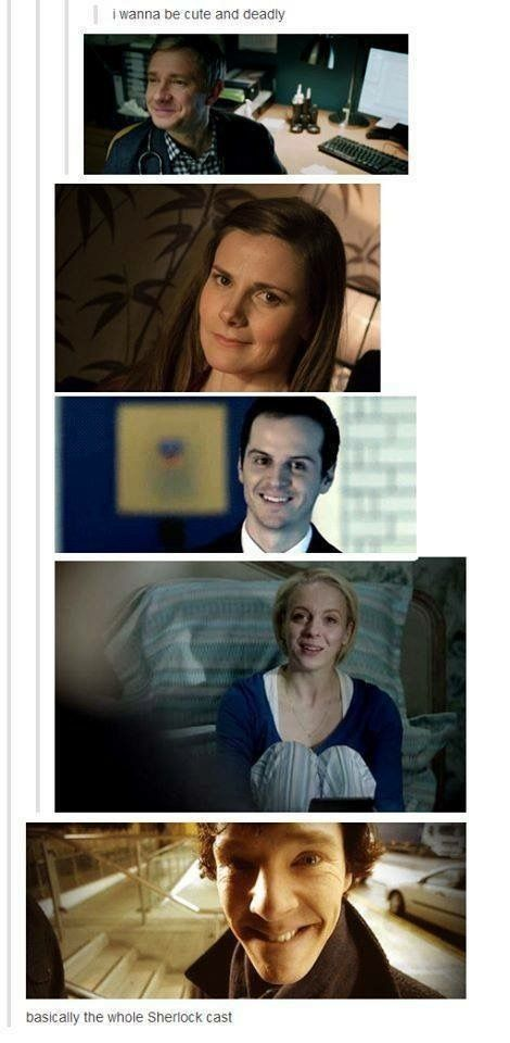 Not really Molly Hooper, but the rest, yeah<<<Perhaps we simply haven't seen Molly at her deadliest yet