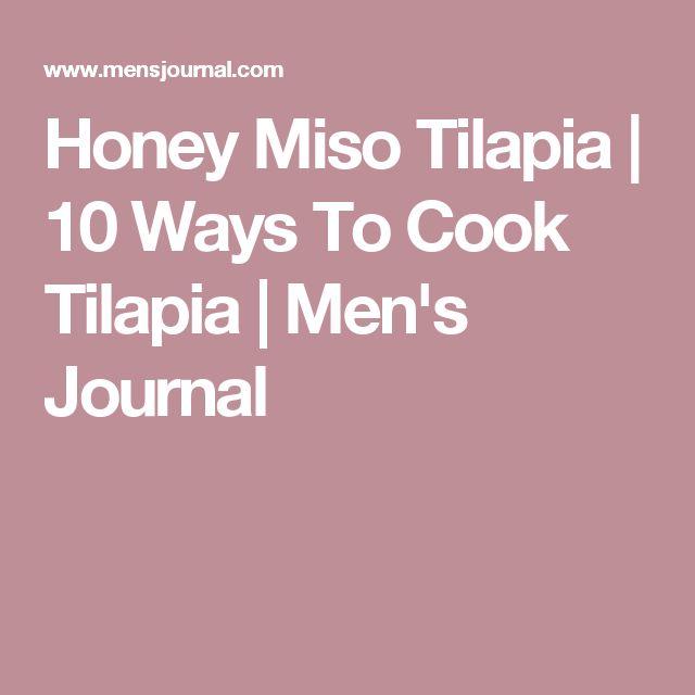 Honey Miso Tilapia   10 Ways To Cook Tilapia   Men's Journal