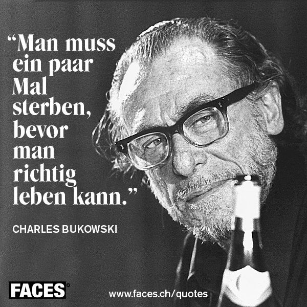 20120911114449_charles_bukowski_man_muss_ein_paar_mal_sterben.jpg (600×600)