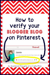 Scattered Thoughts of a Crafty Mom: How to Verify Your Blogger Blog on Pinterest