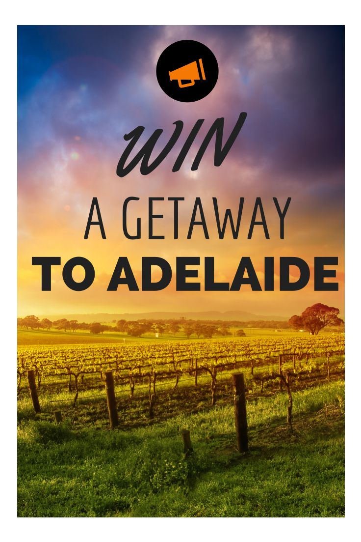 8 Reasons Adelaide Should Be On Your City Getaway Hit List