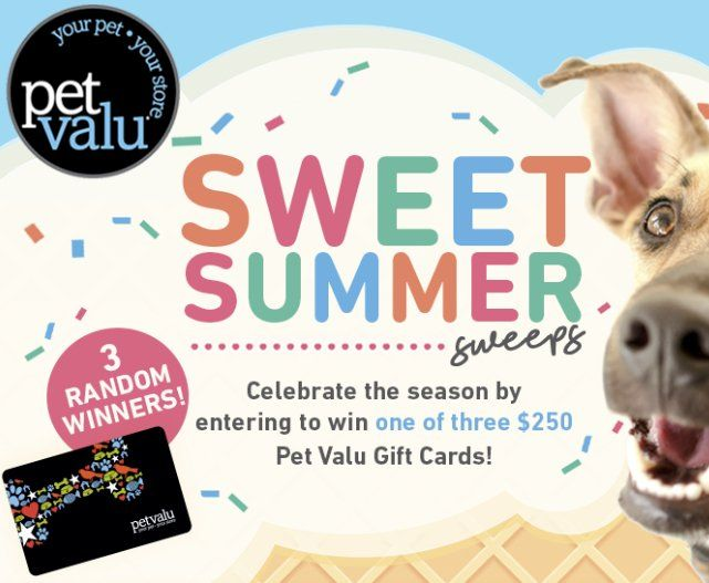 3 Will Win A 250 00 Gift Card Redeemable At Pet Valu And Jack S Pets Stores In The Us Open To Ct De In Ky Md Ma Summer Sweepstakes Sweepstakes Gift Card