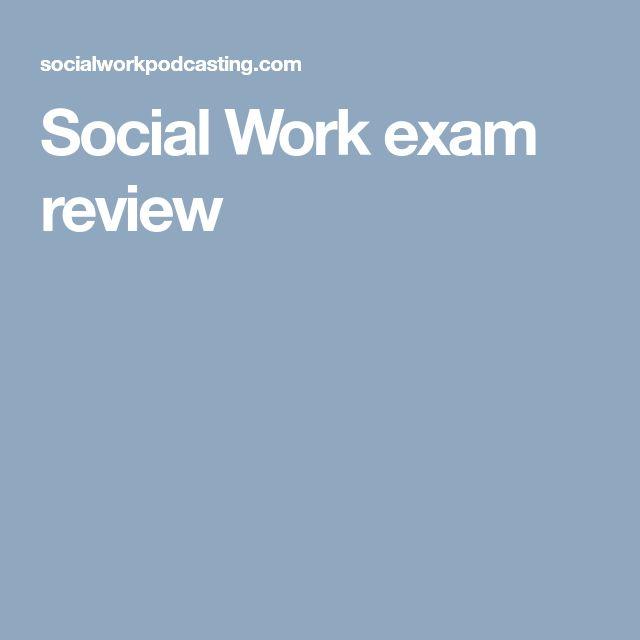 Social Work exam review