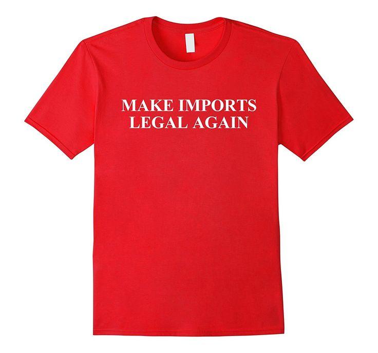 Make Imports Legal Again JDM Imports Shirt Funny Car T-Shirt