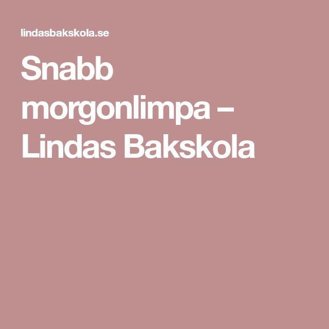 Snabb morgonlimpa – Lindas Bakskola