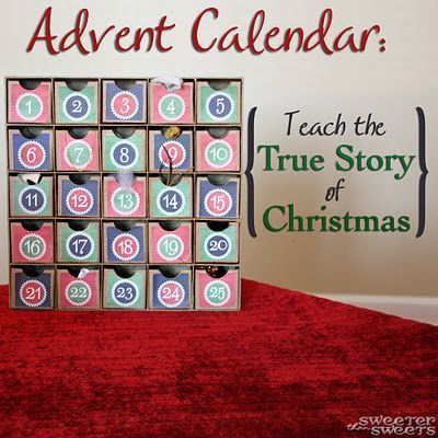 This is the Advent Calendar I'm going with this year. Instead of candy, each day will have a bible verse and an item that goes with, and  reinforces the True Story of Christmas. Fabulous!