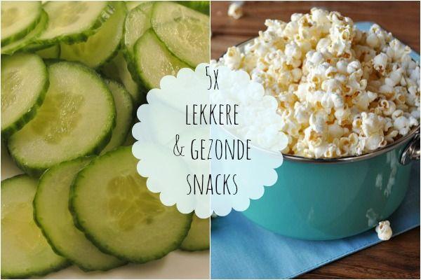 10x snelle en gezonde snacks - Lekker en Simpel