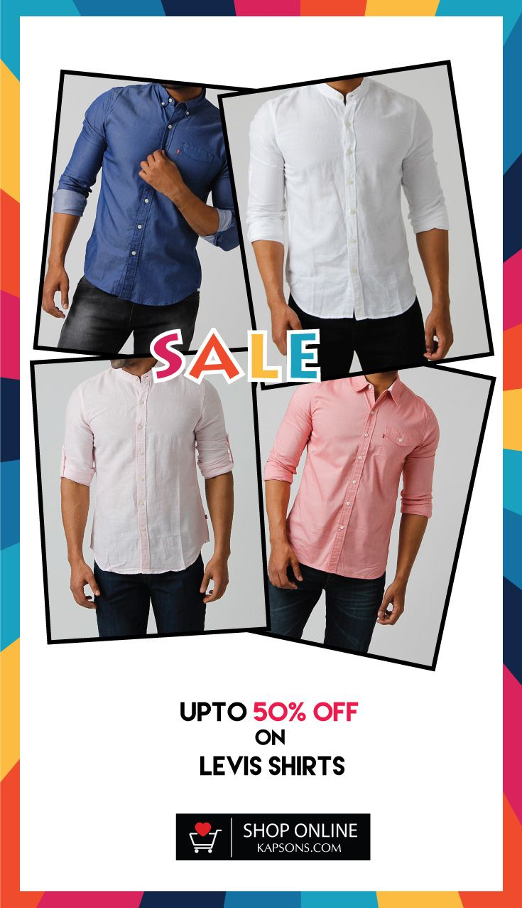 Shirts for every occasion by Levis at UPTO 50% off  #Menswear #Sale #Kapsons #ShirtsForMen