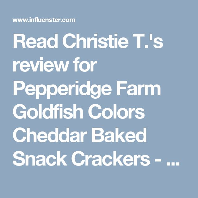 Read Christie T.'s review for Pepperidge Farm Goldfish Colors Cheddar Baked Snack Crackers - 6.6 oz on Influenster!