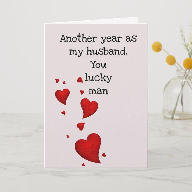 lucky man husband love anniversary valentine's day card