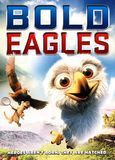 Bold Eagles [DVD] [Eng/Fre] [2013]