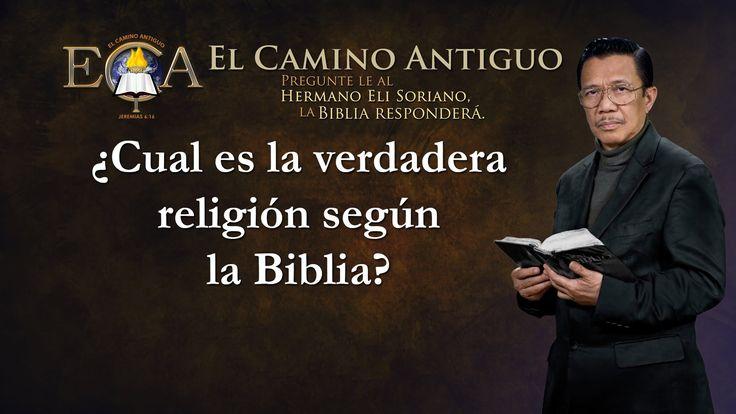 ¿Cual es la verdadera religión según la Biblia?