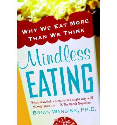 Mindless Eating (Paperback)