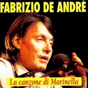 """Fabrizio De André - La canzone di Marinella - Tutto Fabrizio De André - 1966  """"e come tutte le più belle cose /vivesti solo un giorno come le rose"""""""