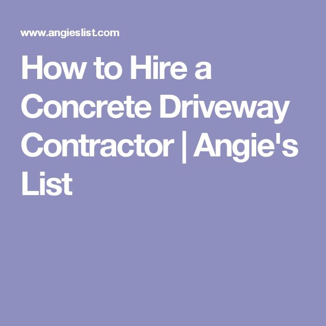 How to Hire a Concrete Driveway Contractor | Angie's List