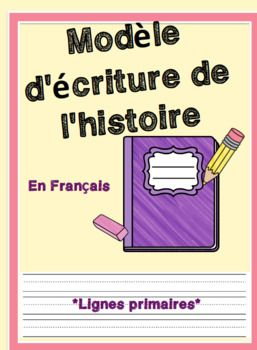 EN FRANCAIS: Simple template to hand out to students to help teach them how to write a story. I gave this to my grade 2 class and we came up with a topic and a title which we all used. I then wrote the first sentence of the 'beginning' on the chalkboard.