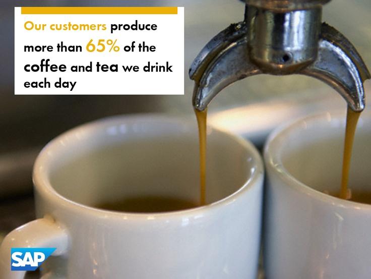 Los clientes de SAP producen más del 65% del café y el té que tomamos a diario