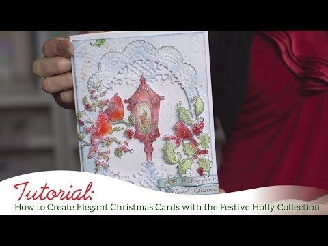 How to Create Elegant Christmas Cards with the Festive Holly Collection - YouTube