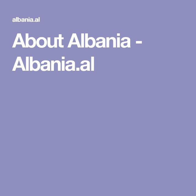 About Albania - Albania.al