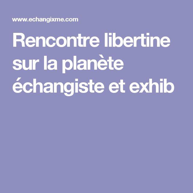 site  gratuit de rencontre planete libertine