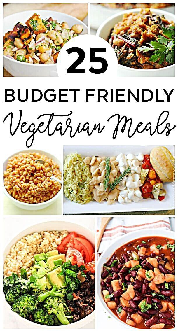 25 Budget Friendly Vegetarian Meals Budget Friendly Meals Vegetarian Frugalmeals Budget Croc In 2020 Vegetarian Recipes Family Vegetarian Meals Budget Meals