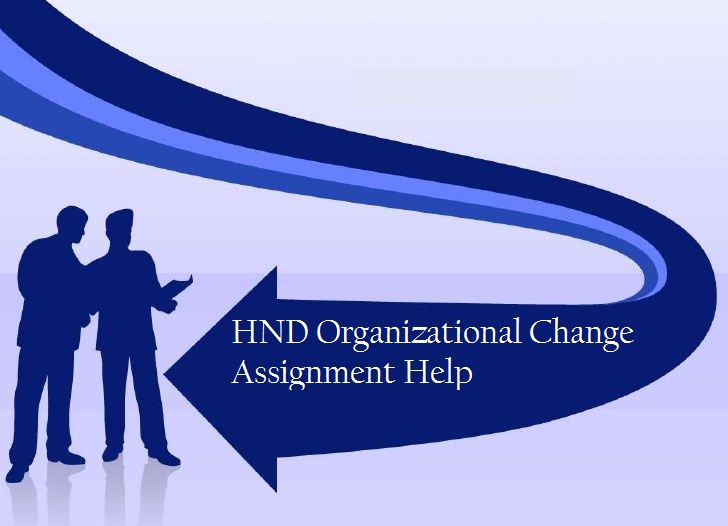 hnd business assignments Hnd assignment help provides sample for hnd business course, explore this free solution of unit 22 managing human resource guest hrm assignment.
