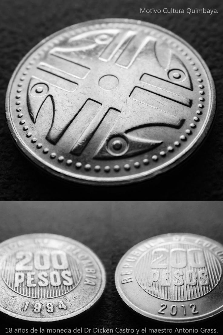 18 años - Moneda 200 Pesos Colombianos - Motivo Cultura Quimbaya por  Dr. Dickenn Castro & Maestro Antonio Grass, Casa de La Moneda Ibagué República de Colombia.