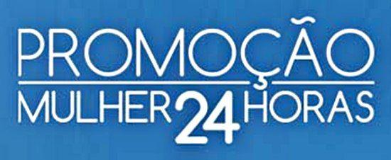 Promoção Mulher 24 Horas Dermacyd