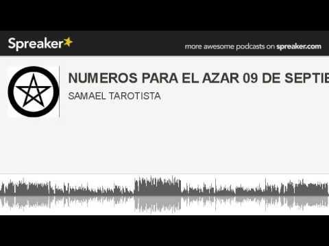 NUMEROS PARA EL AZAR 09 DE SEPTIEMBRE