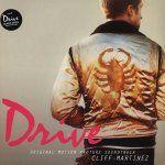 Cliff Martinez - Drive (Original Motion Picture Soundtrack)