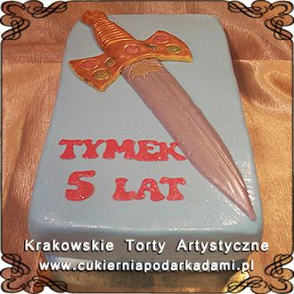 082. Tort z mieczem dla Tymka na urodziny. Cake with a sword.