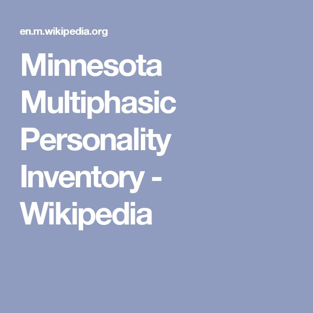 development of the minnesota multiphasic personality The minnesota multiphasic personality inventory ( mmpi ) is a standardized psychometric test of adult personality and psychopathology psychologists and other mental.