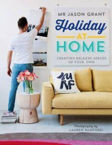 Holiday at Home by Mr Jason Grant
